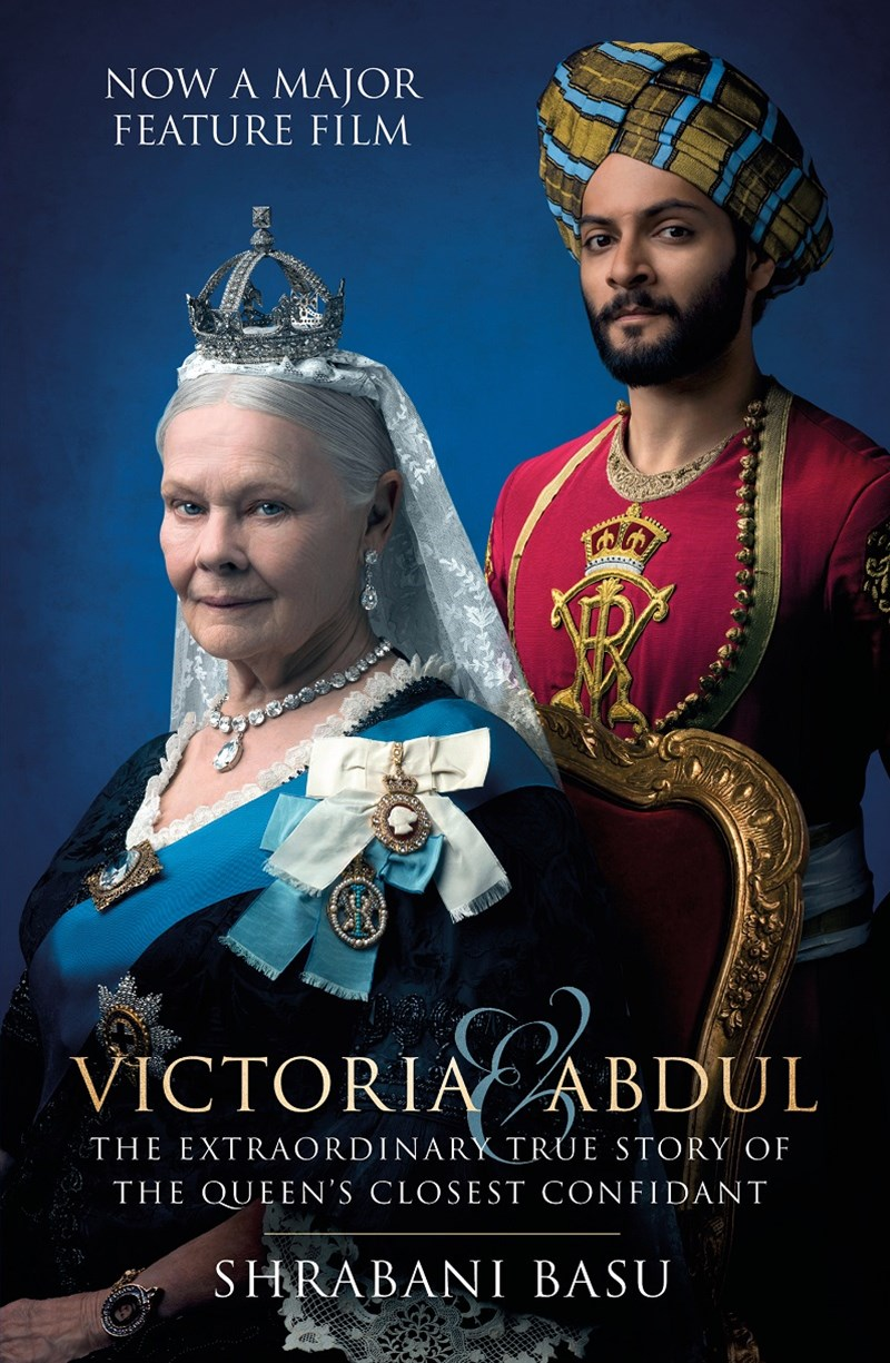 Victoria & Abdul: The Extraordinary True Story of the Queen's Closest Confidant  MOVIE TIE-IN
