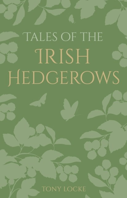 (ebook) Tales of the Irish Hedgerows
