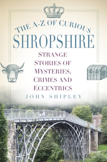 (ebook) A-Z of Curious Shropshire