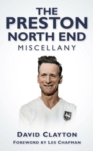 Preston North End Miscellany