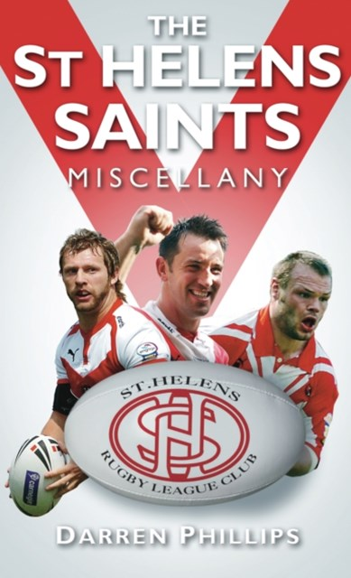 St Helens Saints Miscellany