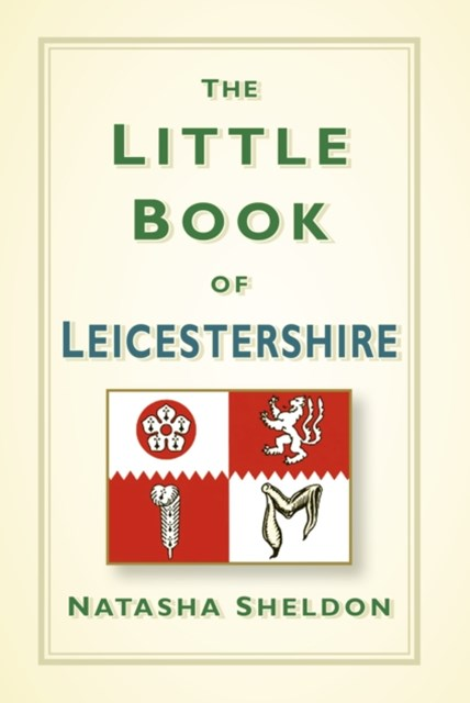 Little Book of Leicestershire