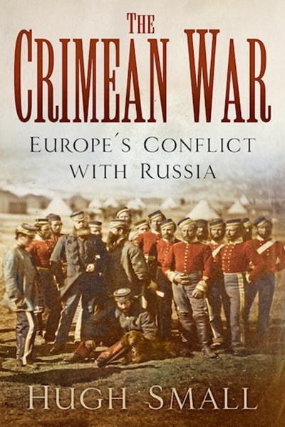 Crimean War: Europe's Conflict with Russia