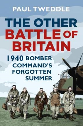 Other Battle of Britain: 1940 - Bomber Command's Forgotten Summer