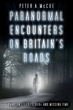 Paranormal Encounters on Britain