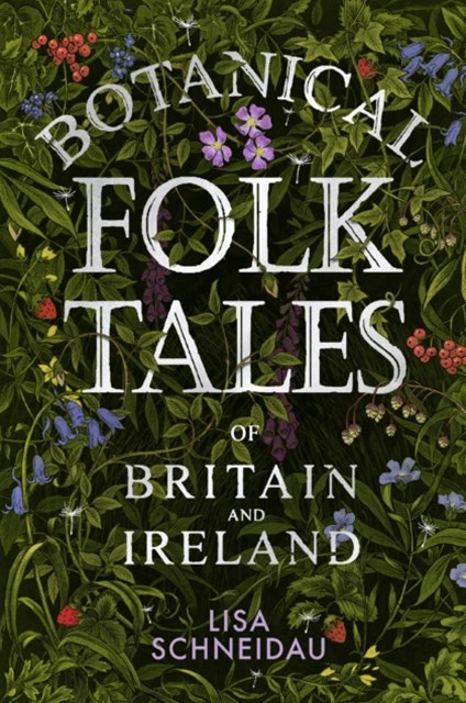 (ebook) Botanical Folk Tales of Britain and Ireland