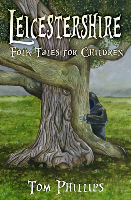 (ebook) Leicestershire Folk Tales for Children