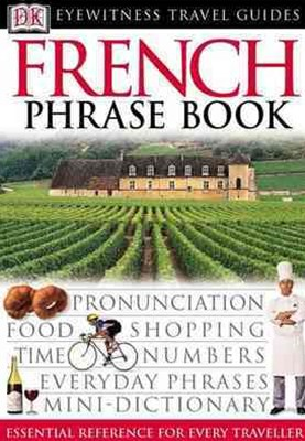 French: Eyewitness Travel Phrase Book