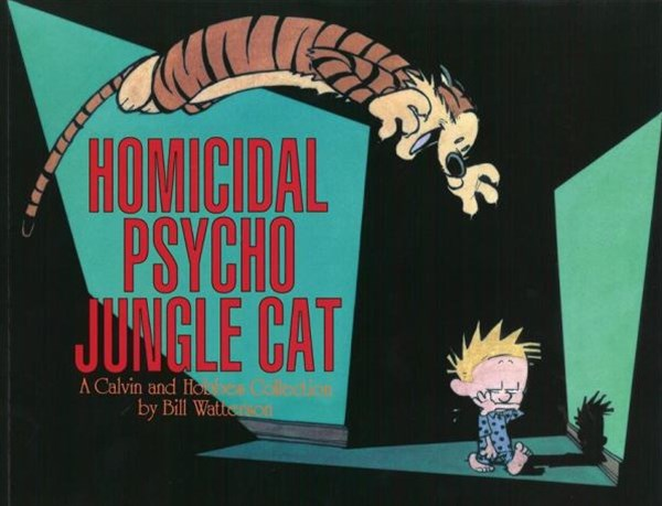 Homicidal Psycho Jungle Cat