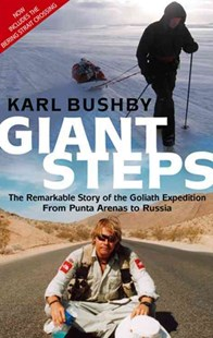 Giant Steps by Karl Bushby (9780751536959) - PaperBack - Travel Travel Writing