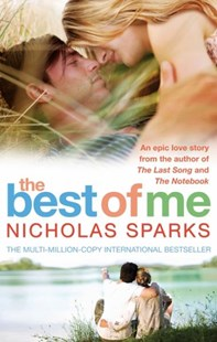 The Best Of Me by Nicholas Sparks (9780751542974) - PaperBack - Modern & Contemporary Fiction General Fiction