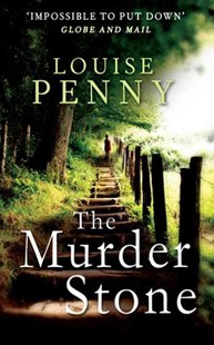 The Murder Stone by Louise Penny (9780751547535) - PaperBack - Crime Mystery & Thriller