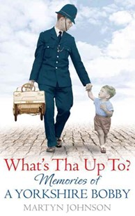What's Tha Up To? by Martyn Johnson (9780751547771) - PaperBack - Biographies General Biographies