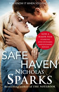 Safe Haven by Nicholas Sparks (9780751548525) - PaperBack - Modern & Contemporary Fiction General Fiction