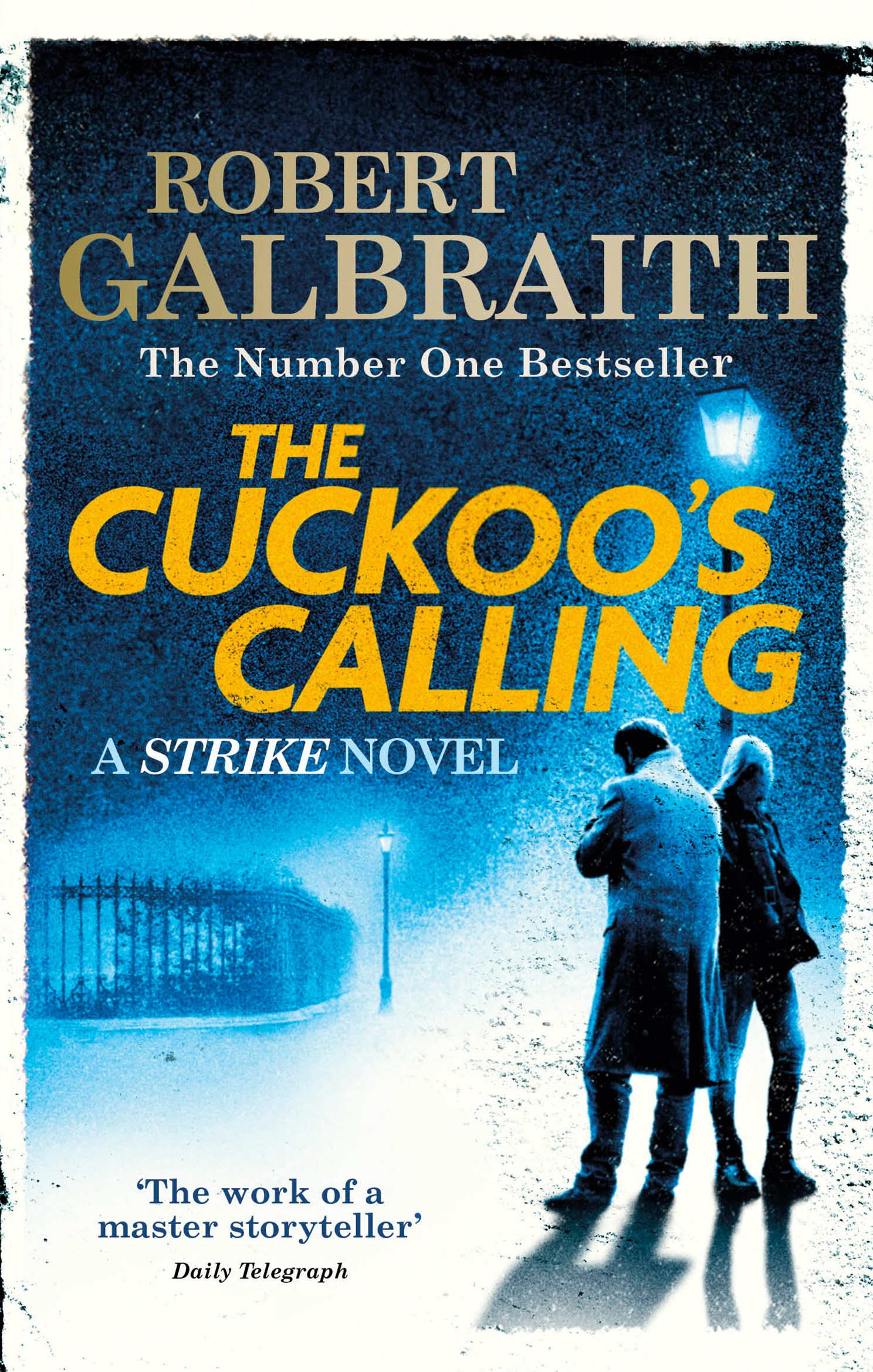 The Cuckoo's Calling (Cormoran Strike, Book 1)
