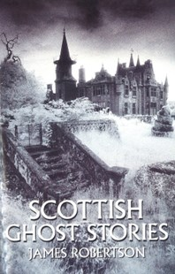 (ebook) Scottish Ghost Stories - Modern & Contemporary Fiction General Fiction