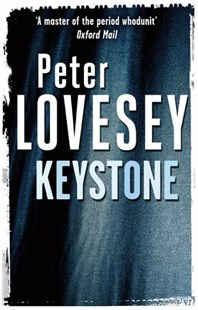Keystone by Peter Lovesey (9780751553567) - PaperBack - Crime Mystery & Thriller