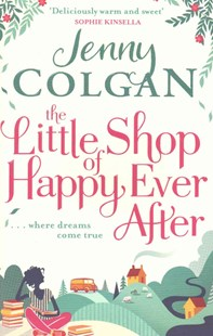 The Little Shop of Happy Ever After by Jenny Colgan (9780751553932) - PaperBack - Modern & Contemporary Fiction General Fiction