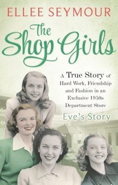 The Shop Girls: Eve