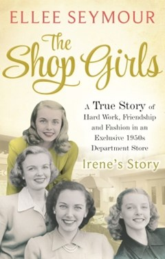 The Shop Girls: Irene