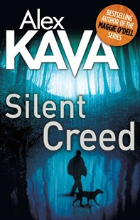 Silent Creed by Alex Kava (9780751555837) - PaperBack - Crime Mystery & Thriller