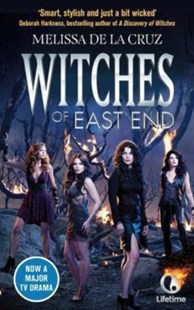 Witches of East End by Melissa de la Cruz (9780751556230) - PaperBack - Fantasy