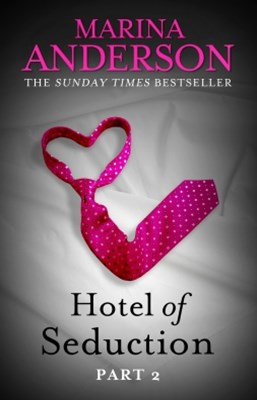 Hotel of Seduction: Part 2