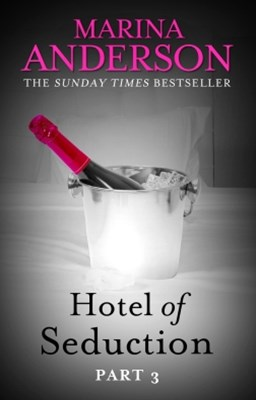 (ebook) Hotel of Seduction: Part 3
