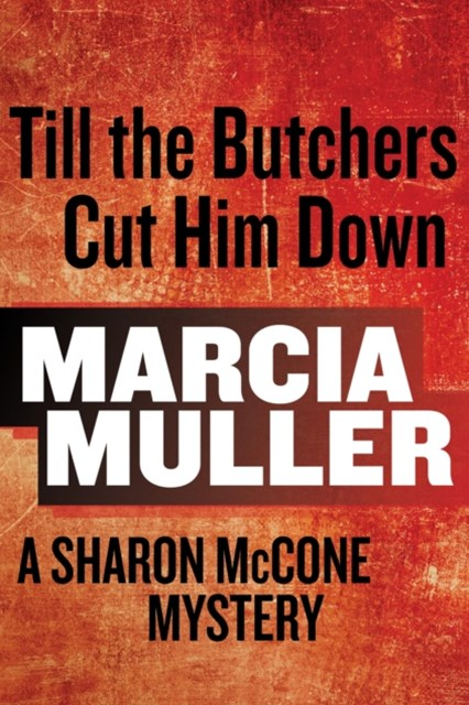 (ebook) Till the Butchers Cut Him Down
