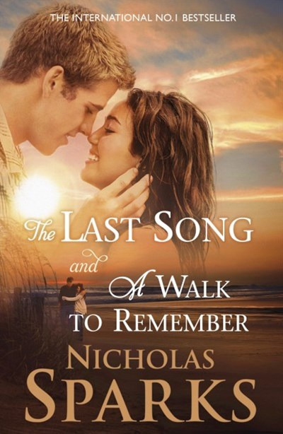 The Last Song and A Walk to Remember