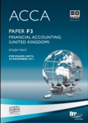 ACCA Paper F3 - Financial Accounting (GBR) Study Text