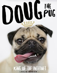 Doug The Pug by Leslie Mosier (9780752266039) - HardCover - Humour General Humour
