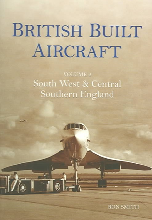 British Built Aircraft Vol 2