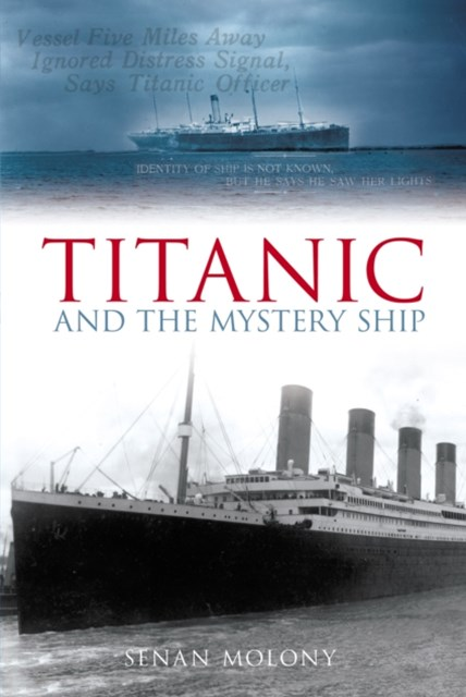 Titanic And The Mystery Ship