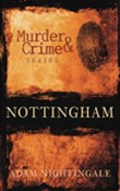 Murder & Crime in Nottingham