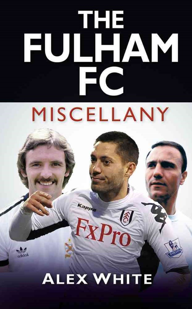 Fulham FC Miscellany