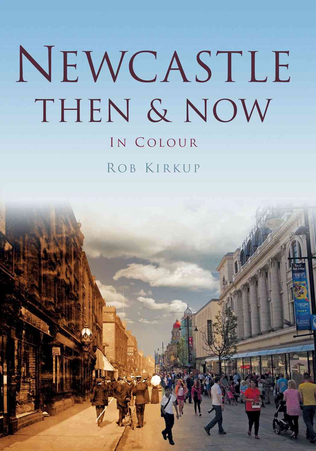 Newcastle Then & Now
