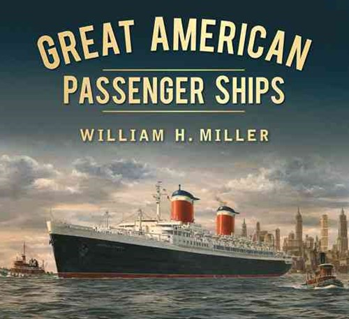 Great American Passenger Ships