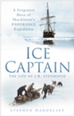 (ebook) Ice Captain: The Life of J.R. Stenhouse