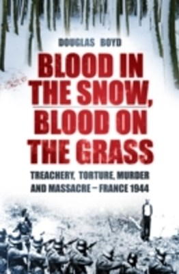 Blood in the Snow, Blood on the Grass
