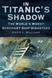 (ebook) In Titanic's Shadow - History