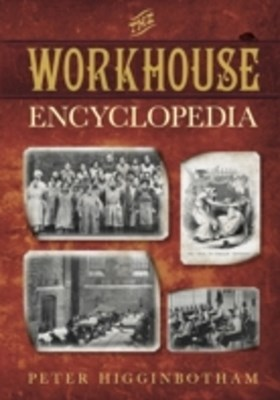 (ebook) Workhouse Encyclopedia