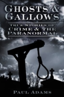 Ghosts & Gallows