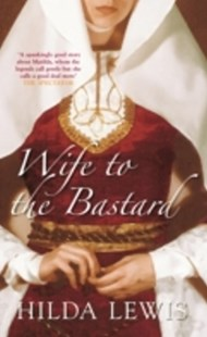 (ebook) Wife to the Bastard - Historical fiction
