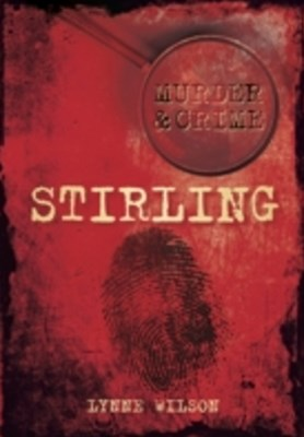(ebook) Stirling Murder & Crime