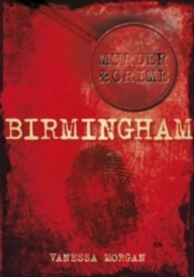 (ebook) Birmingham Murder & Crime