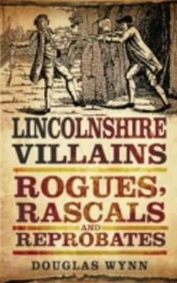 Lincolnshire Villains