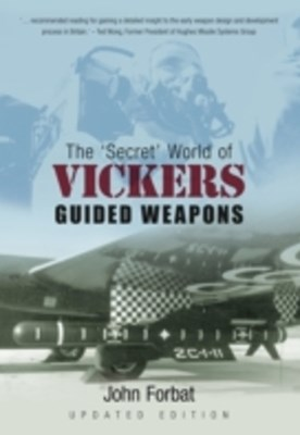 Secret World of Vickers Guided Weapons
