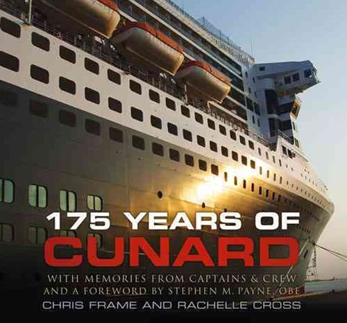 175 Years of Cunard