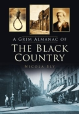 Grim Almanac of the Black Country